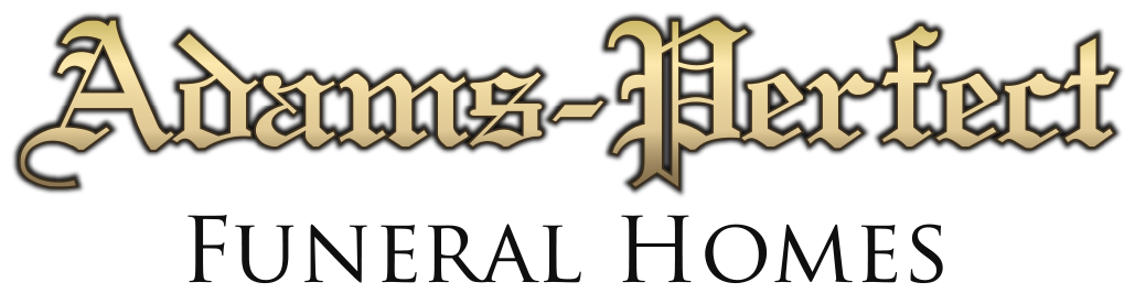 Adams-Perfect Funeral Homes
